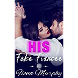 His Fake Fiancée: BBW Romance (Fake it For Me Book 1)