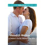 Children's Doctor, Meant-To-Be Wife (Crocodile Creek Book 3)