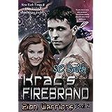 Krac's Firebrand: Science Fiction & Fantasy (Zion Warriors Book 2)