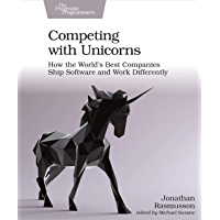 Competing with Unicorns: How the World's Best Companies Ship…