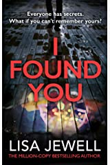 I Found You: From the number one bestselling author of The Family Upstairs Kindle Edition