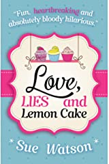 Love, Lies and Lemon Cake Kindle Edition