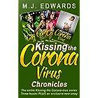 Kissing the Coronavirus Chronicles