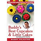 Buddy's Best Cupcakes & Little Cakes (from Baking with the Cake Boss): 10 Delicious Recipes--and Decorating Secrets--from the