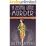 A Zestful Little Murder: A Violet Carlyle Historical Mystery (The Violet Carlyle Mysteries Book 20)