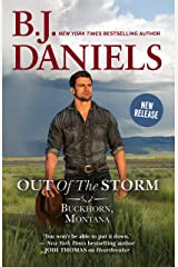 Out of the Storm (A Buckhorn, Montana Novel Book 1) Kindle Edition