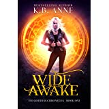 Wide Awake (The Goddess Chronicles Book 1)