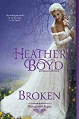 Broken (The Distinguished Rogues Book 2) Kindle Edition