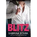 Blitz: A Billionaire Loathing-to-Love Romance (Blast Brothers Book 3)