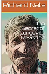 Top Secret of Longevity Revealed (Christianity Series Book 3) Kindle Edition