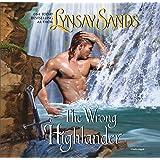 The Wrong Highlander: Library Edition (Highland Brides)