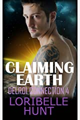 Claiming Earth (Delroi Connection Book 4) Kindle Edition
