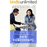 Peer Relationships: A Practical Guide