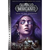 WarCraft: War of The Ancients Book Two: The Demon Soul (Warcraft: Blizzard Legends 2)