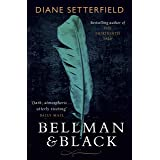 Bellman & Black: A spellbinding historical novel from the Sunday Times bestselling author of ONCE UPON A RIVER