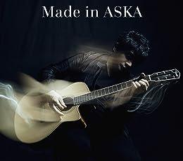 【早期購入特典あり】Made in ASKA(A2ポスター付)(「Made in ASKA」ver.)
