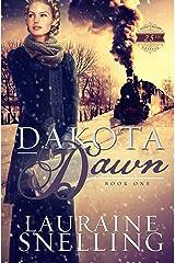Dakota Dawn (Dakota Series Book 1) Kindle Edition