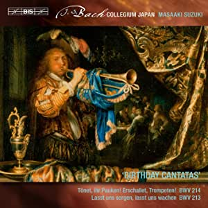 Bach, J.S.: Birthday Cantatas