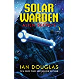 Alien Secrets: AN EPIC ADVENTURE FROM THE MASTER OF MILITARY SCIENCE FICTION