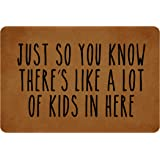 Mochi Just So You Know There's Like A Lot of Kids in Here Entrance Floor Mat Funny Doormat Machine Washable Rug Non Slip Mats