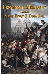 Freedom & Necessity Kindle Edition