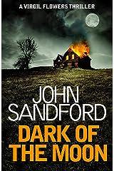 Dark of the Moon: Virgil Flowers 1 Kindle Edition