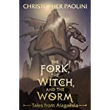 The Fork, the Witch, and the Worm: Tales from Alagaësia Volume 1: Eragon (The Inheritance Cycle)