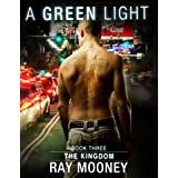 A Green Light – Book 3: The Kingdom: Crime thriller analysis of a professional hitman