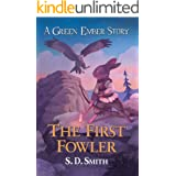 The First Fowler (Green Ember Archer Book 2) (English Edition)