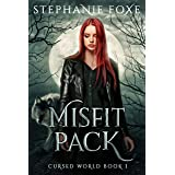 Misfit Pack: An Urban Fantasy (Cursed World Book 1)