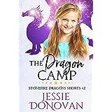 The Dragon Camp (Stonefire Dragons Shorts Book 2)
