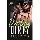 Writing Dirty: (BTU Alumni #5-A Brother's Best Friend Military Romantic Comedy Bodyguard Romance)
