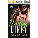Writing Dirty: (BTU Alumni #5-A Brother's Best Friend Military Romantic Comedy Bodyguard Romance)