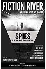 Fiction River Special Edition: Spies (Fiction River: An Original Anthology Magazine (Special Edition) Book 3) Kindle Edition