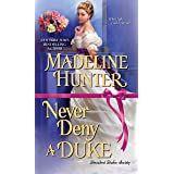 Never Deny A Duke: A Witty Regency Romance: 3