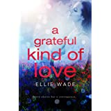 A Grateful Kind of Love (Choices Series Book 3)
