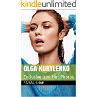 olga kurylenko: Exclusive 100 Hot Photos (English Edition)