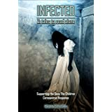 Infected 2, Tales to Read Alone: A Charity Anthology for the Save the Children (Things in the Well - Anthologies) (English Ed