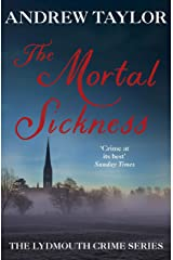 The Mortal Sickness: The Lydmouth Crime Series Book 2 Kindle Edition