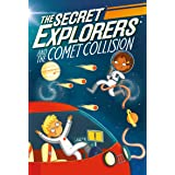 The Secret Explorers and the Comet Collision: 2