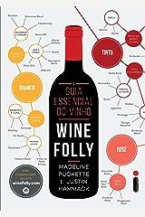 O guia essencial do vinho: Wine Folly (Portuguese Edition) Kindle Edition
