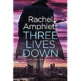 Three Lives Down (Dan Taylor spy thrillers Book 3)