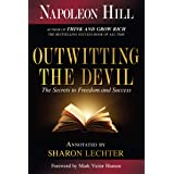 Outwitting the Devil: The Secrets to Freedom and Success: The Secret to Freedom and Success