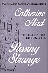 Passing Strange (The Calleshire Chronicles Book 9) Kindle Edition