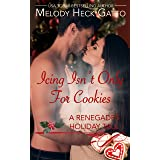 Icing Isn't Only for Cookies: A Renegades Series Holiday Tale (The Renegades Series)