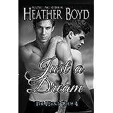 Just a Dream (The Hunt Club Book 4)