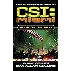 Florida Getaway (CSI: Miami Book 1)