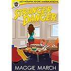 Stranger Danger (Lucy McGuffin, Psychic Amateur Detective Book 4)