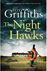 The Night Hawks: Dr Ruth Galloway Mysteries 13 (The Dr Ruth Galloway Mysteries) Kindle Edition