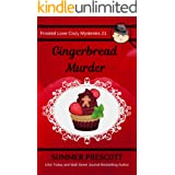 Gingerbread Murder (Frosted Love Cozy Mysteries Book 21)